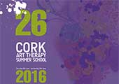 26th Cork Art Therapy Summer School 2016 > Apply now