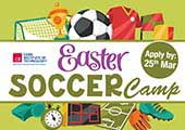 Easter Soccer Camp > apply by 25th March