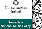 Open Forum on Music Policy at CIT Cork School of Music > Sunday 1st March