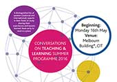 Conversations on Teaching & Learning Summer Programme 2016