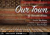 Thornton Wilder's 'Our Town' hits the stage > CSM Stack Theatre 27th - 30th January