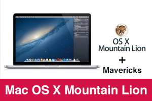 Mac OS X Mountain Lion and Mavericks