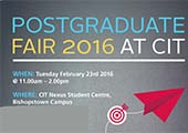 CIT Postgraduate Fair takes places on Tuesday 23rd February