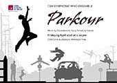 CSM Symphonic Wind Ensemble - Parkour @ 1.10pm